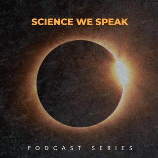 Episode 0: Science We Speak