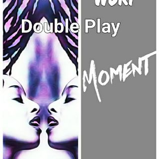 WBRP... Double Play Moment..W/ DJ  Lady J... #RnB