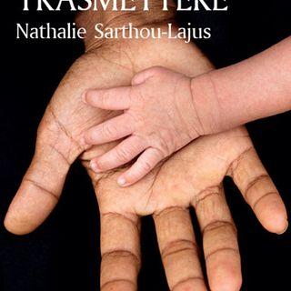 "Emanuele Trevi ""L'arte di trasmettere"" Nathalie  Sarthou-Lajus"