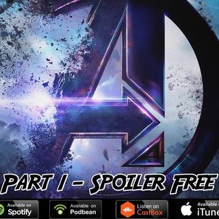 Avengers End Game Discussion Part 1 NO SPOILERS