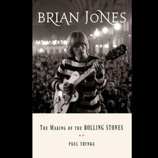 Paul Trynka Brian Jones Making Of The Rolling Stones