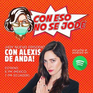 """EP 05 - """"Humor negro, con Alexis de Anda"""""""