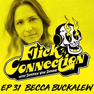 Ep. 31 - Becca Buckalew (Underdog, The Pact, Z Fever)