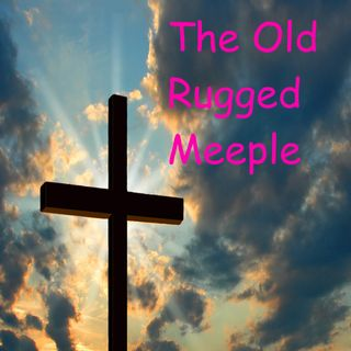 The Old Rugged Meeple