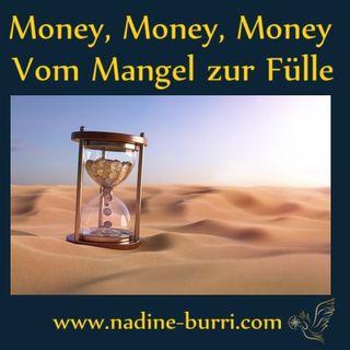 7# Money, Money, Money - Vom Mangel zur Fülle