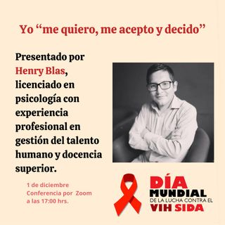 Día Mundial del SIDA - Yo me quiero, me acepto y decido
