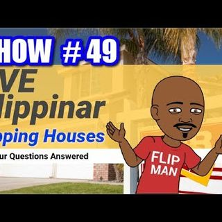 Flipping Houses | Live Show #49 Flippinar: House Flipping With No Cash or Credit 04-05-18