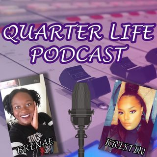 Quarter Life Podcast: Redeeming Psychos and Girl Power