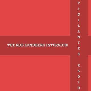 The Rob Lundberg Interview.