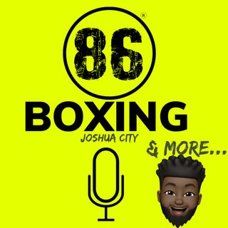 86Boxing Podcast E19: Boxing Talk x Zencastr Video Test