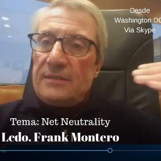 Hablamos sobre la Neutralidad en la Red con el abogado Frank Montero desde Washington