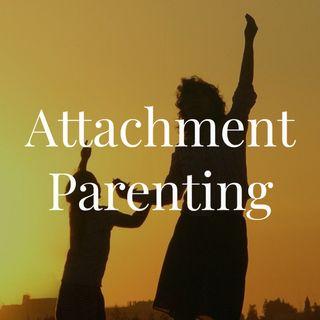 Attachment Parenting (2012 rerun)