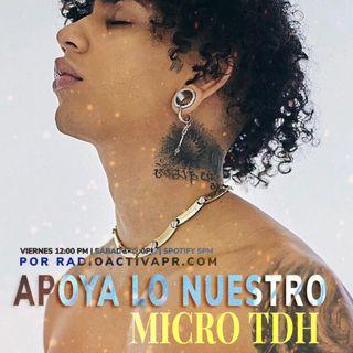 Apoya Lo Nuestro | Micro TDH & Marc Seguí