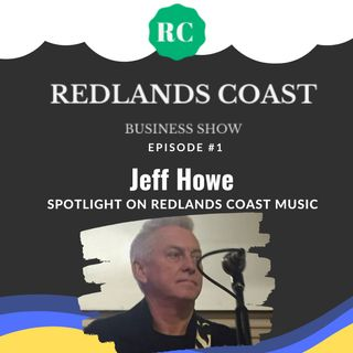 Spotlight on Redlands Coast Music with Jeff Howe