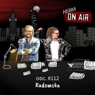 #112 Radomska - porozmawiajmy o... życiu