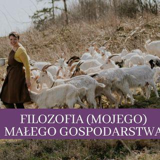 27 Filozofia (mojego) małego gospodarstwa