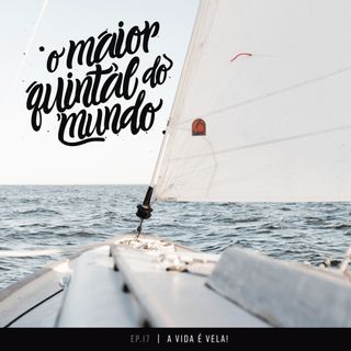 A vida a bordo de um veleiro: viajando, gravando e velejando | ep. 17