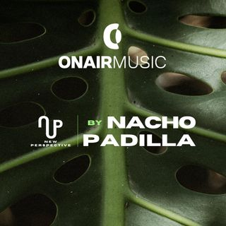 "Sessions #002 | Nacho Padilla ""New Perspective"""