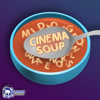 CINEMA SOUP PODCAST COMMERCIAL SPOT