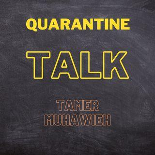 Quarantine Talk - Ep. 4 - Recap on Past 2 Months of COVID-19 Pandemic