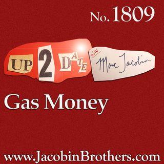 U2D1809 Gas Money