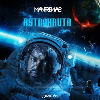 Dj Man Renas - Astronauta (Original Mix)