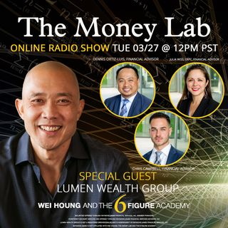 "Episode #56 - ""Money Stories from a Financial Advisor"" with guest the Lumen Wealth Group"