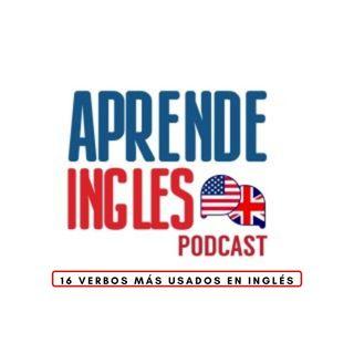 16 Verbos Más Usados en Inglés