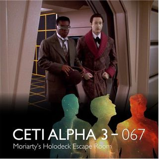 067 - Moriarty's Holodeck Escape Room
