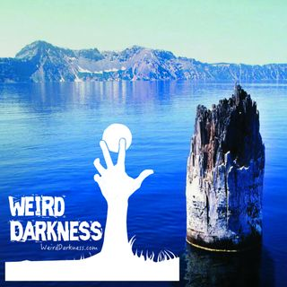 """THE OLD MAN OF CRATER LAKE"" and 10 More Creepy True Stories! #WeirdDarkness"