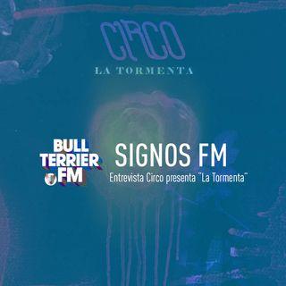 SignosFM Entrevista Circo presenta La Tormenta