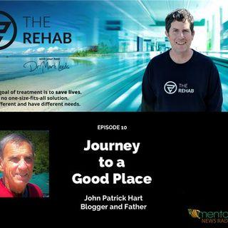 John Patrick Hart: Journey to a Good Place