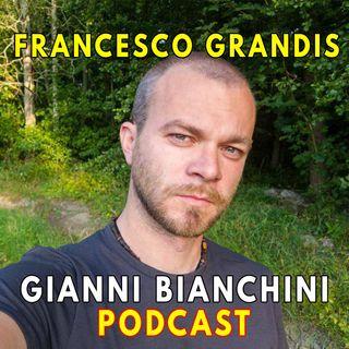 In viaggio con Francesco Grandis - Sulla strada giusta, cambiare vita, auto-pubblicazione