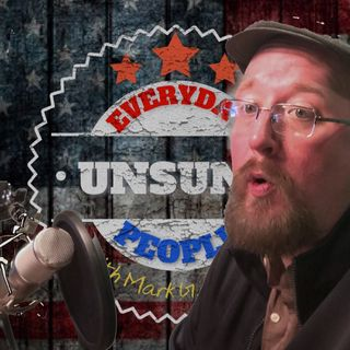 502 - Unsung 1-25-20 Greg Sterner with AFTERSHOW