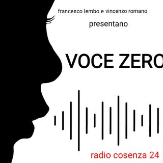 VOCE ZERO con Francesco Lembo & Vincenzo Romano