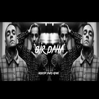 Bir Daha - Ufo361 & Ezhel (Huseyin Yavas Remix)