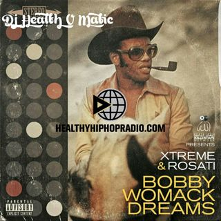 Sean Rosati & Xtreme – Bobby Womack Dreams (EP)