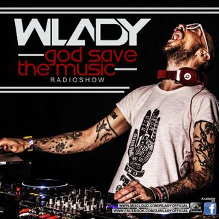 Wlady - God Save The Music Ep#191