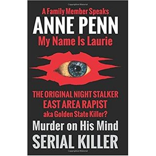 MURDER ON HIS MIND-A FAMILY MEMBER SPEAKS-Anne Penn