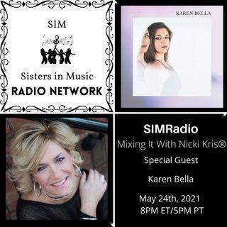 Mixing It with Nicki Kris - Singer - Songwriter Karen Bella