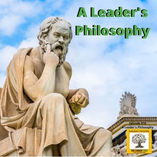 Episode-016-A-Learders-Philosoph