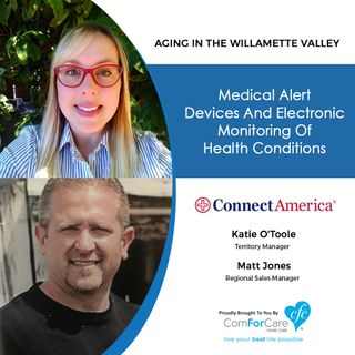 10/10/20: Katie O'Toole and Matt Jones from Connect America | Medical Alert Devices and Electronic Health Monitoring