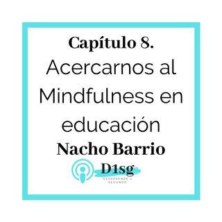 08_Nacho Barrio- Acercarnos al Mindfulness en educación