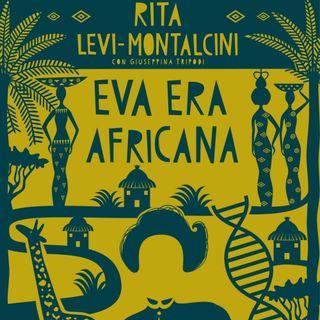 "Giuseppina Tripodi ""Eva era africana"" di Rita Levi Montalcini"