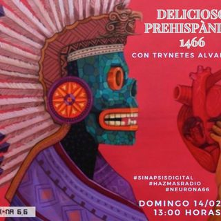 Delicioso Prehispánico 1466