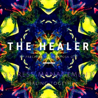 Episode 1(stress Management) - The Healer
