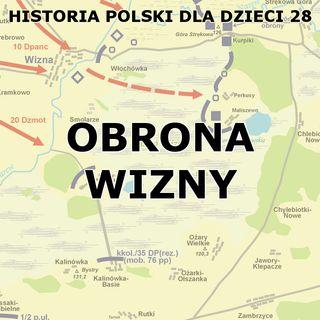 28 - Obrona Wizny
