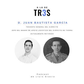Entrevista al Teniente General Juan Bautista García #12