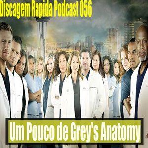 DRP 056: Um pouco de Grey's Anatomy
