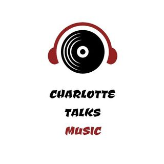 Episode 0 : Welcome to Charlotte Talks Music!